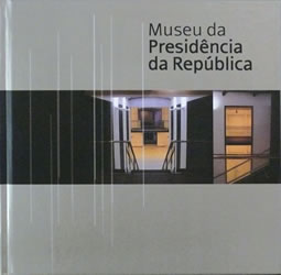 Diogo Gaspar [coord.]; Jorge Sampaio [pref.], Museu da Presidncia da Repblica, Lisboa, Museu da Presidncia da Repblica &amp; CTT, 2004