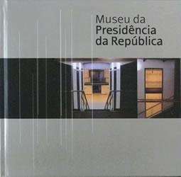 Diogo Gaspar [coord.]; Jorge Sampaio [pref.], Museu da Presidência da República, Lisboa, Museu da Presidência da República & CTT, 2004