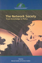 Manuel Castells, Gustavo Cardoso (org.), et alli, The Network Society: From Knowledge to Policy, Center for Transatlantic Relations