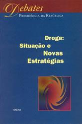 Jorge Simões (coord.) et alli; Jorge Sampaio [nota de abertura], Droga: Situação e Novas Estratégias : Actas do Seminário promovido pelo Presidente da República 19 de Junho de 1997, Lisboa, IN-CM, 1998